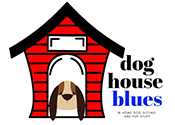Dog House Blues